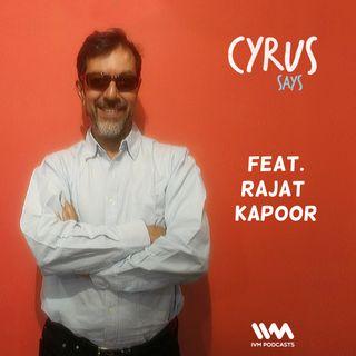 Ep. 240: Feat. Filmmaker Rajat Kapoor