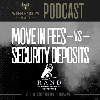 Move In Fees VS Security Deposits
