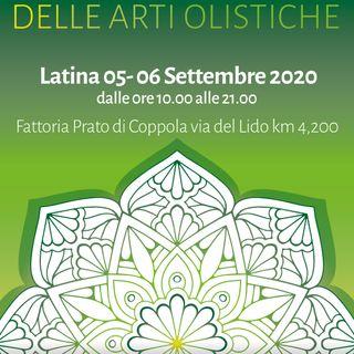 FESTIVAL DELLE ARTI OLISTICHE LATINA 05 / 06 Settembre 2020 - III Edizione