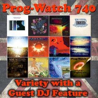 Episode 740 - Variety with a Guest DJ Feature