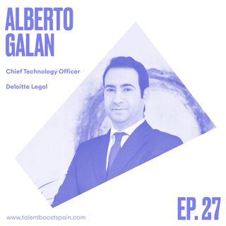 Episodio 27: Los roles del futuro en la abogacía. La figura del CTO en un despacho de abogados con Alberto Galán.