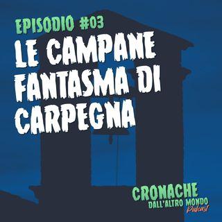 #03 - Le campane fantasma di Carpegna