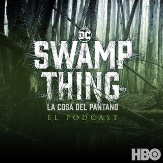 Swamp Thing - La Cosa del Pantano: El Podcast