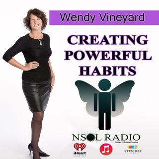 Wendy Vineyard - Creating Powerful Habits