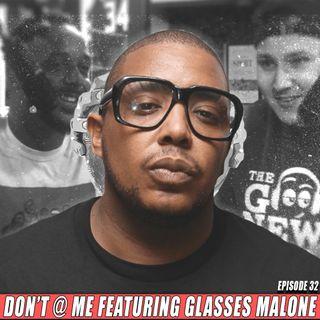 Glasses Malone's new album is... - Don't @ Me