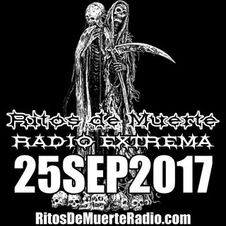 Ritos De Muerte Radio Show 25SEP2017