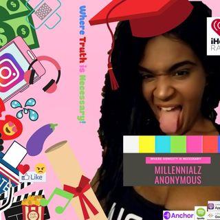 Millennialz Anonymous Show - 420 Special