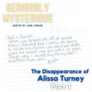 The Disappearance of Alissa Turney Part 1