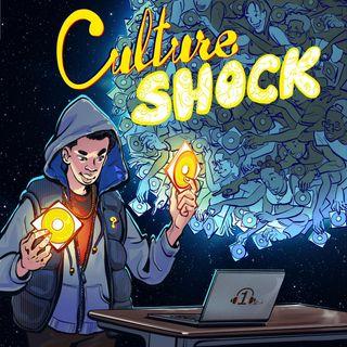 #CultureShock Episode 7
