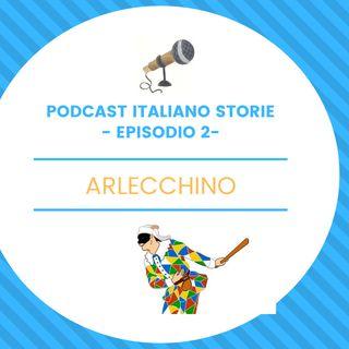 Episodio 2- Arlecchino