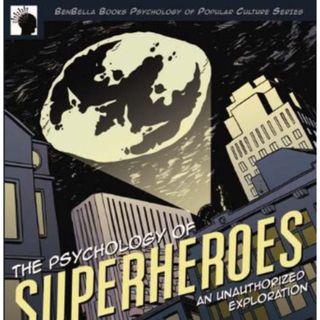 Ep.166 – Psychology of Superheroes