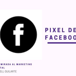 Pixel de Facebook Parte I