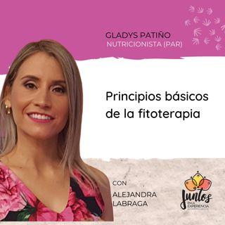 Ep. 041 - Principios básicos de la fitoterapia con Gladys Patiño
