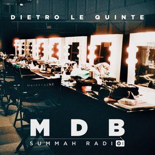 """Ep. eXtra 1: """"Dietro le quinte di MDB Summah Radio"""""""