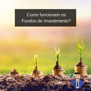 105 Como funcionam os Fundos de Investimento?