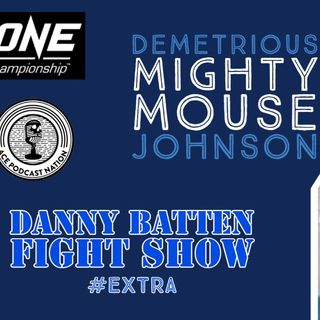 Demetrious 'Mighty Mouse ' Johnson | ONE Championship #1 Ranked Flyweight | Fight Show Extra