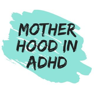 First Steps for moms with attention deficit disorder, Part 1