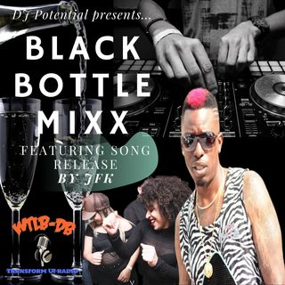 Black Bottle MIXX featuring JFK