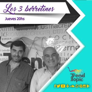Los 3 berretines - Radio Trend Topic