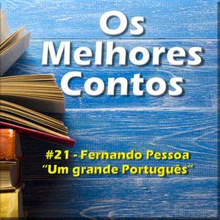 Os Melhores Contos - Um Grande Português - Fernando Pessoa