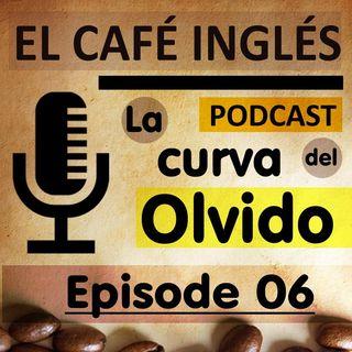 La Curva del Olvido | Episode 06