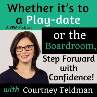 Whether it's to a play-date or the boardroom, step forward with confidence with Courtney Feldman!