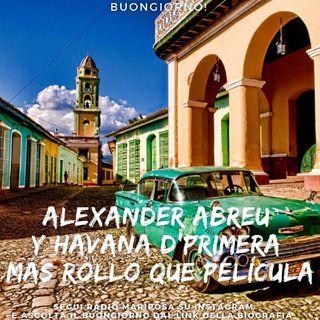 "Buongiorno e Buon Venerdì con Alexander Abreu y Havana D' Primera: ""Más rollo que película"" Musica Cubana | Timba | Episodio 1096"