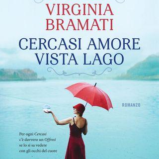 """Virginia Bramati """"Cercasi amore vista lago"""""""
