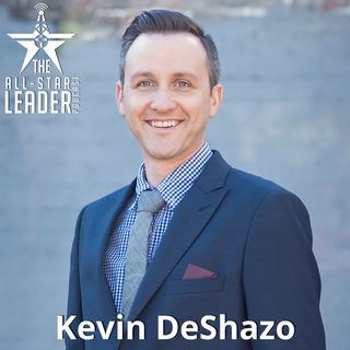 Episode 017 - FieldHouse Media and FieldHouse Leadership Founder Kevin DeShazo