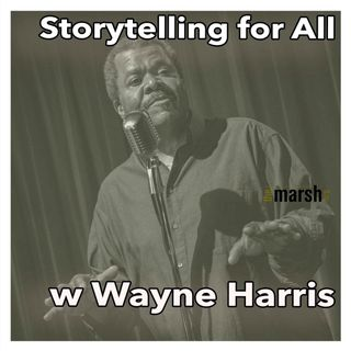 Storytelling for All with Wayne Harris | Apr 15