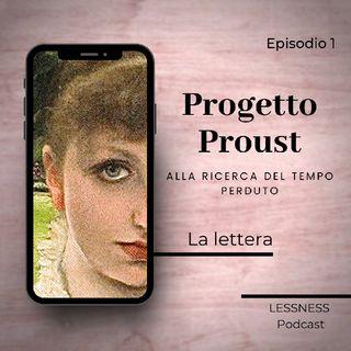 Progetto Proust - 01 - La lettera