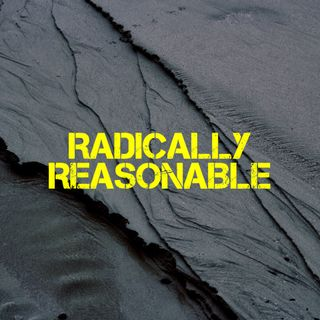 Radically Reasonable - Pr Andy Yeoh
