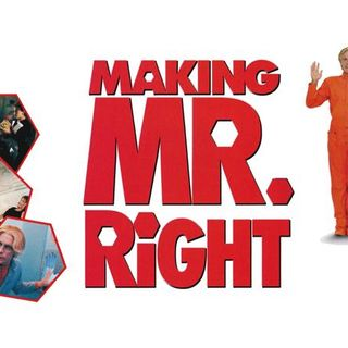 Episode 313: Making Mr. Right (1987)