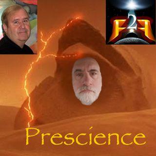 F2F Radio Live 180916 - Prescience (w-Guest Jim Shultz)