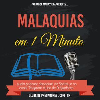 Bíblia em 1Minuto EP45 - Malaquias