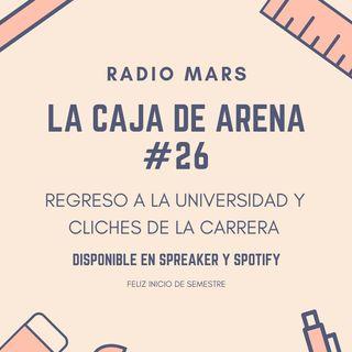 La Caja de Arena #26 - Regreso a la Universidad y Cliches de la Carrera