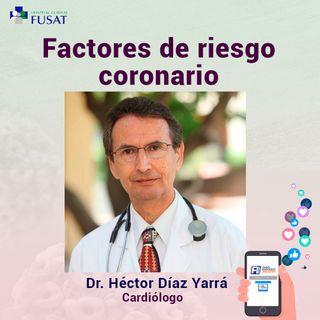 Jueves10: Dr. Héctor Díaz Yarrá, Cardiólogo - Factores de riesgo coronario