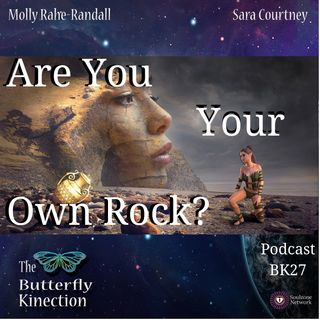BK27: Are You Your Own Rock?