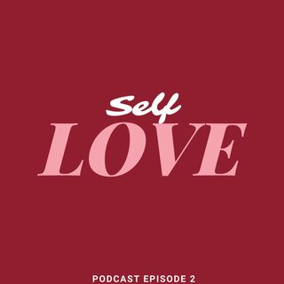 Self Love - He Said, She Said - The Josh and Roz Show