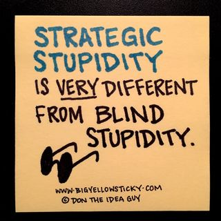 Strategic Stupidity : BYS 018