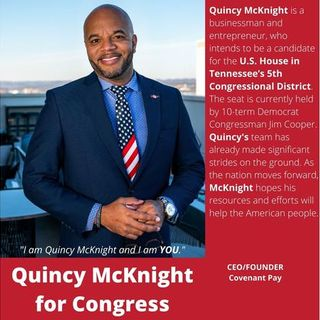 The Chauncey Show-Episode 59 Meet Quincy McKnight for US Congress Tennessee 5th