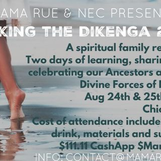 Walking the Dikenga 2019