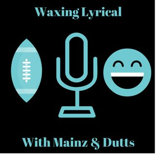 Waxing Lyrical 2019 Week 10