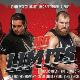 ENTHUSIASTIC REVIEWS #96: Ignite Wrestling No Limits 9-14-2019 Watch-Along