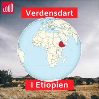 Verdensdart #3 Etiopien