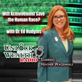 Will Achievement Save the Human Race Asks Dr. Edward Hudgins