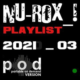NU-ROX_! PLAYLIST 2021_03
