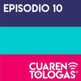 Episodio 10: ¿Y los hombres de 40 qué?