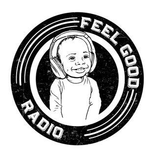 Feel Good Radio Ep. 95