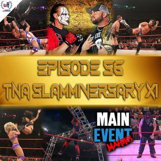 Episode 56: TNA Slammiversary XI (2013)